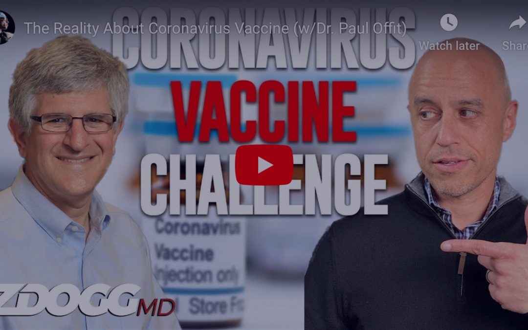 Two Informative Interviews With Dr. Paul Offit About The Prospects For A About Coronavirus Vaccine